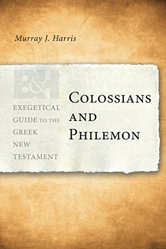 Colossians and Philemon (Exegetical Guide to the Greek New Testament)