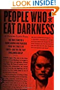 #4: People Who Eat Darkness: The True Story of a Young Woman Who Vanished from the Streets of Tokyo--and the Evil That Swallowed Her Up