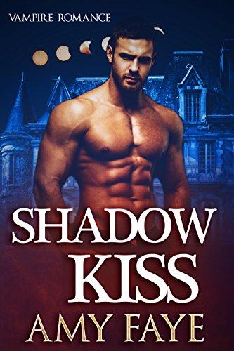 Shadow Kiss: Vampire Romance (English Edition)