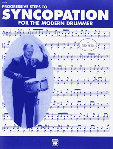 Progressive Steps to Syncopation for the Modern Drummer (Ted Reed Publications) [Ted Reed] (Tapa Blanda)