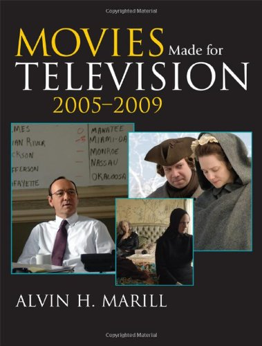 Movies Made for Television: 2005-2009 by Scarecrow Press