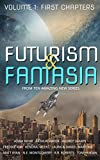 img - for Futurism & Fantasia: Volume 1: First Chapters book / textbook / text book