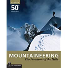Mountaineering Freedom Of the Hills: 50th Anniversary 1960 - 2010,  8th Edition