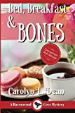 BED, BREAKFAST and BONES: A Ravenwood Cove Cozy Mystery LARGE PRINT (Volume 1) by  Carolyn L Dean in stock, buy online here
