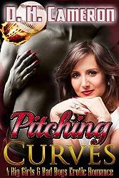 Pitching Curves (A Big Girls & Bad Boys Erotic Romance) (English Edition)