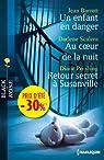 Un enfant en danger - Au coeur de la nuit - Retour secret à Susanville: (promotion) par Barrett
