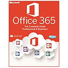Microsoft Office 365: Professionals And Small Businesses