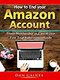 How to End your Amazon Account Prime Membership