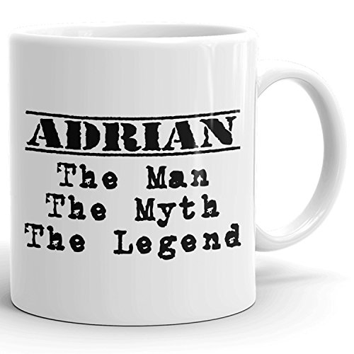 Adrian Cup (Best Personalized Mens Gift! Adrian The Man the Myth the Legend - Coffee Mug Cup for Dad Boyfriend Husband Grandpa Brother in the Morning or the Office)