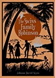img - for Swiss Family Robinson, The (Leatherbound Classic Collection) by Johann David Wyss, illustrated by Thomas Heath Robinson (2012) Leather Bound book / textbook / text book