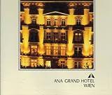 Ana Grand Hotel Wien Classics Vol. 1