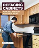 Making Kitchen Cabinets Refacing Cabinets: Making an Old Kitchen New (Fine Homebuilding)