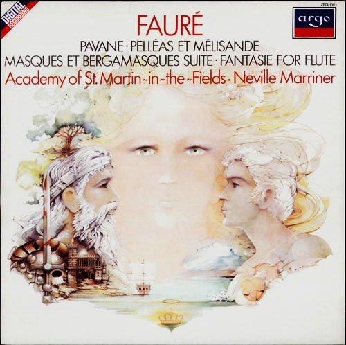Faure: Pavane, Pelleas & Melisande, Masques, Fantasie for Flute. ASMF, Marriner