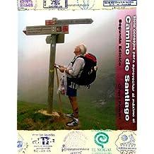 Siete Consejos Para Aprovechar Al Maximo El Camino de Santiago