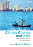 A Handbook of Climate Change and India, , 1849713588