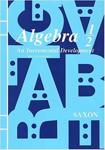 Algebra 1/2: An Incremental Development, Second Edition