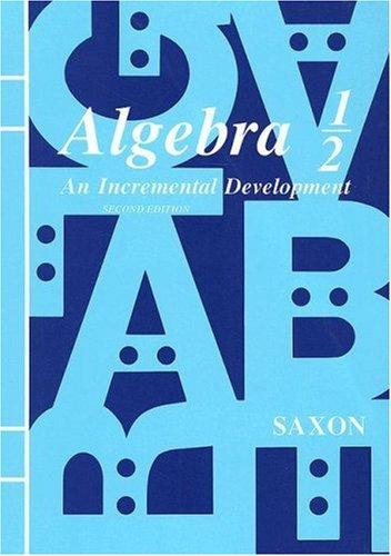 Algebra One-Half: An Incremental Development (Starting A Group Home For Foster Children)