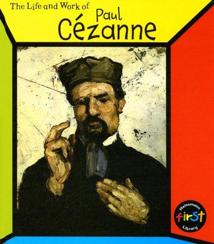 Paul Cezanne (The Life and Work of . . .) PDF
