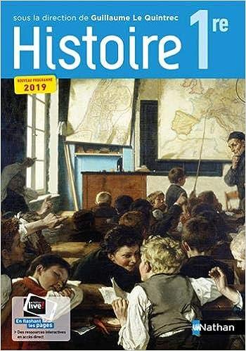 Histoire Lqt 1re Manuel 2019 Collectif 9782091728315