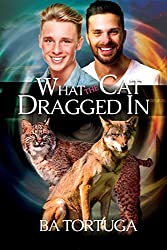 What the Cat Dragged In (Sanctuary Book 2)