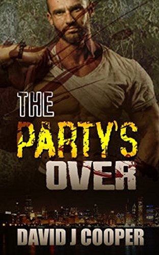The Party's Over by [Cooper, David]