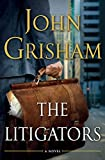 Book cover from The Litigators by John Grisham