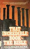That Incredible Book the Bible, Clifford A. Wilson, 0802486800