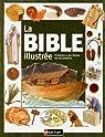 La Bible illustrée : L'histoire, les Textes, les documents par Hastings