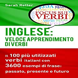 Inglese: Veloce Apprendimento di Verbi [English: Fast Verb Learning]