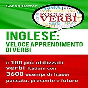Inglese: Veloce Apprendimento di Verbi [English: Fast Verb Learning] Audiobook