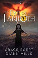 The Eye of Lariloth (The Breckonwood Chronicles Book 1)