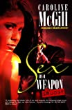 Sex As A Weapon