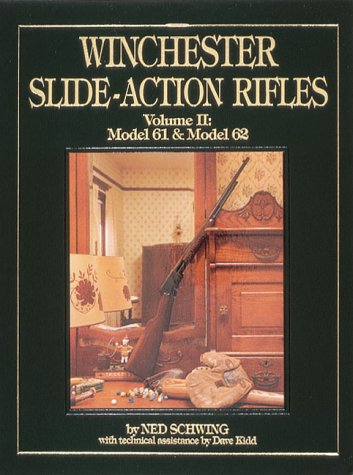 Winchester Slide-Action Rifles: Model 61 & Model - Winchester Rifle History