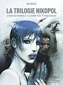La Trilogie Nikopol : Intégrale par Bilal