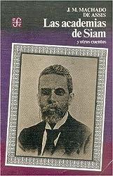 Las academias de Siam y otros cuentos/ The Academy of Siam and other Stories