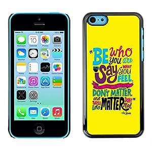 Caucho caso de Shell duro de la cubierta de accesorios de protección BY RAYDREAMMM - Apple iPhone 5C - Funky Text Yellow Teal Be Inspiring Message