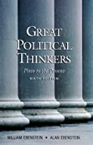 Great Political Thinkers: From Plato to the Present Sixth Edition