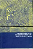 Classification Methods for Remotely Sensed Data, Tso, Brandt and Mather, Paul M., 0415259088