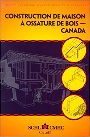 Construction De Maison A Ossature De Bois: Societe Canadienne D ...