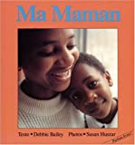 Ma Maman, Debbie Bailey, 155037267X