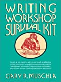 Writing Workshop Survival Kit, Gary Robert Muschla, 0876289723