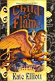 Child of Flame, Kate Elliott, 0886778921