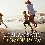 Tomorrow   Graham Swift