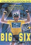 Big Six- Lance Armstrong s Greatest Moments of the Tour De France