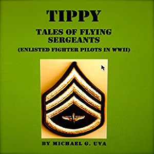 Tippy: Tales of Flying Sergeants Audiobook