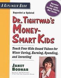 Dr. Tightwad's Money-Smart Kids