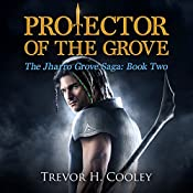 Protector of the Grove: The Bowl of Souls, Book 7 | Trevor H. Cooley