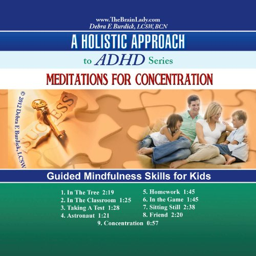 Meditations for Concentration CD. Guided Mindfulness Skills for Kids