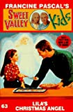 LILA'S CHRISTMAS ANGEL (Sweet Valley Kids)