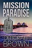 Mission Paradise (A Zuma SEALs Novel (Malibu Adventure Series Book 2))